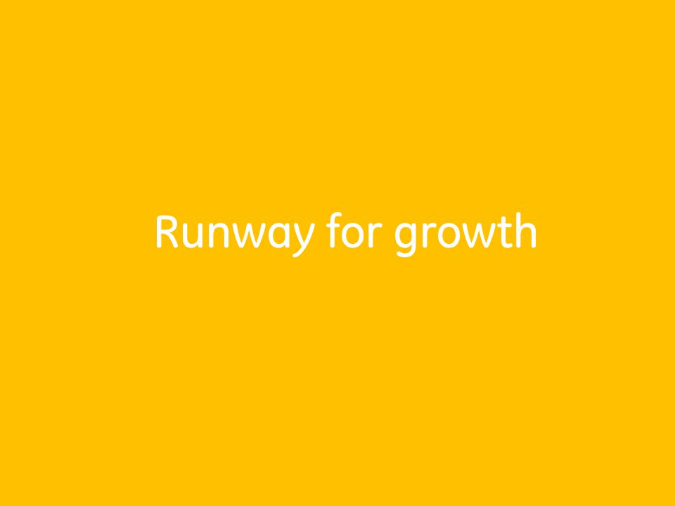 Runway for growth