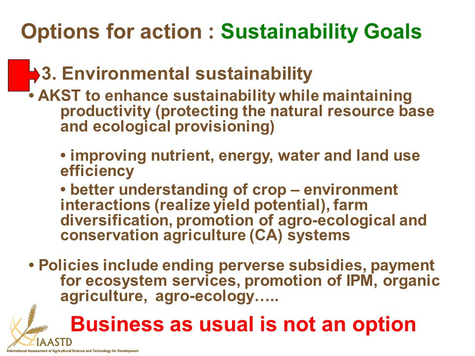 AKST to enhance sustainability while maintaining productivity (protecting the natural resource base and ecological provisioning) improving nutrient, e