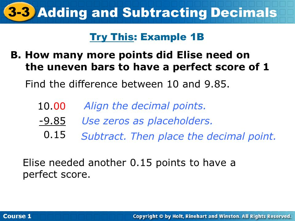 Course 1 3-3 Adding and Subtracting Decimals Try This: Example 1B B.