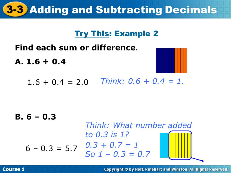 Course 1 3-3 Adding and Subtracting Decimals Try This: Example 2 Find each sum or difference.