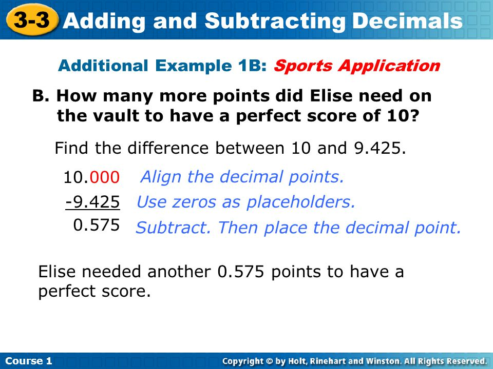 Course 1 3-3 Adding and Subtracting Decimals Additional Example 1B: Sports Application B.