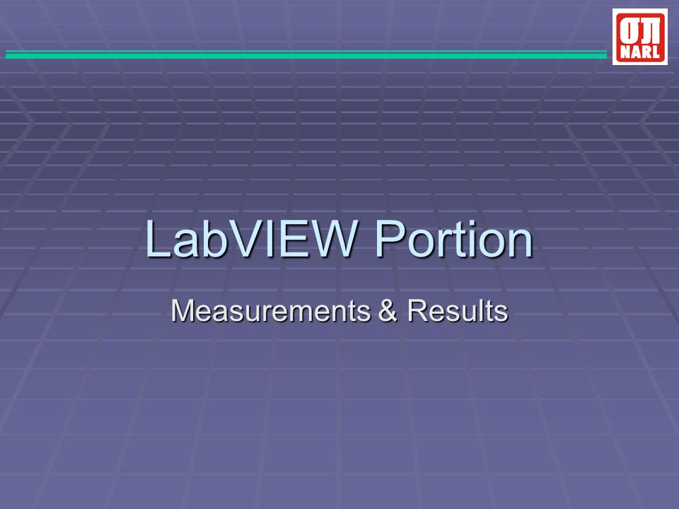 LabVIEW Portion Measurements & Results