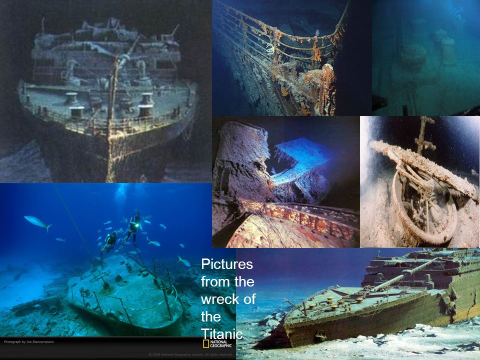 Some Photos of the Wreck Pictures from the wreck of the Titanic