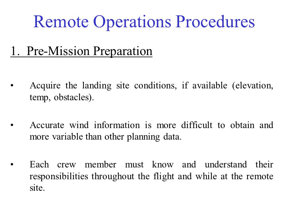 Remote Operations Procedures 2.