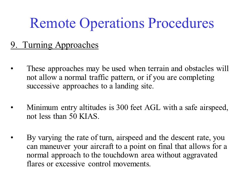Remote Operations Procedures 10.Confined Area Landings Hovering.