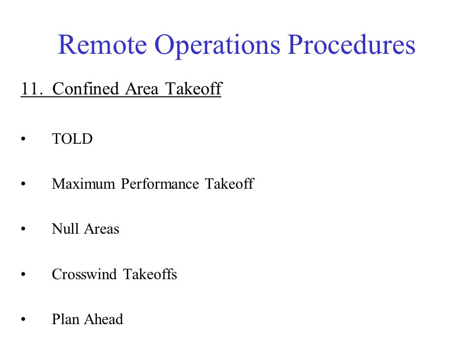 Remote Operations Conclusion I.
