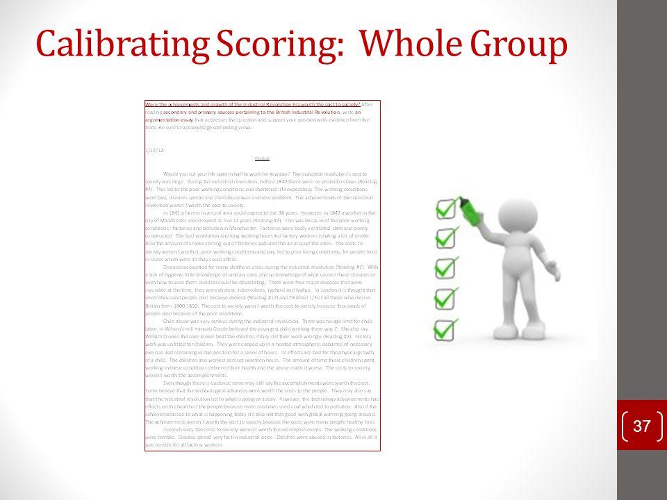 Calibrating Scoring: Whole Group 37