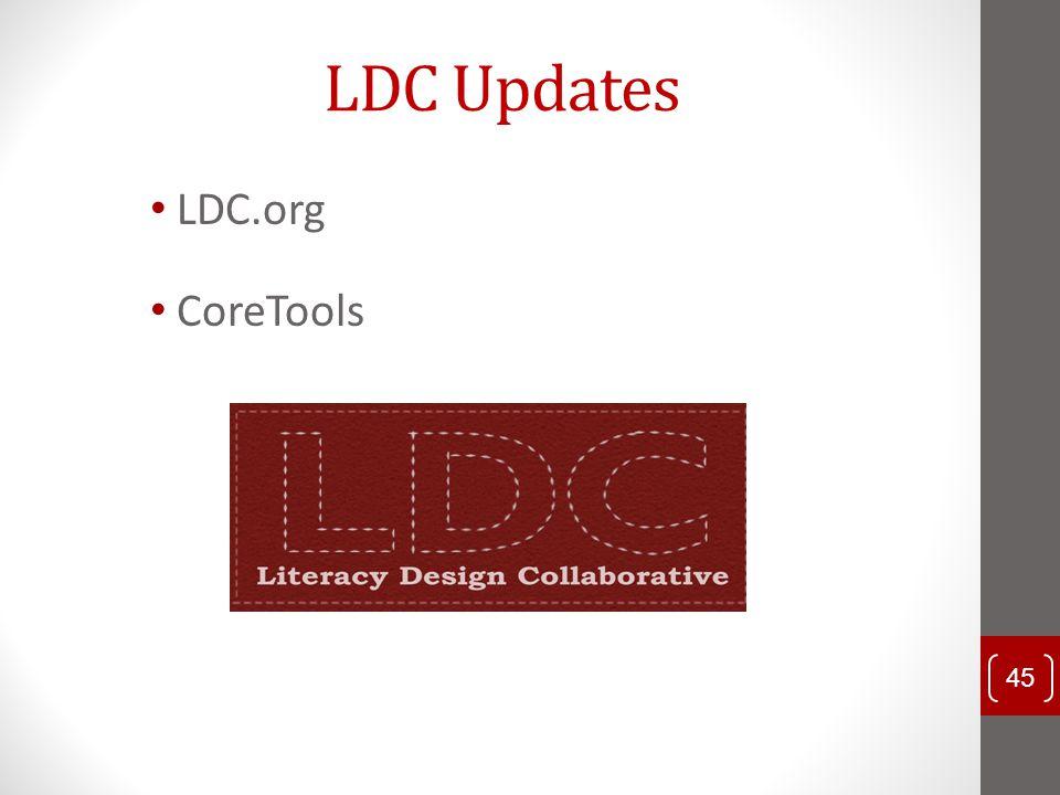 LDC Updates LDC.org CoreTools 45