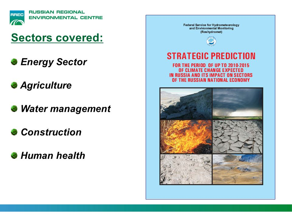 Sectors covered: Energy Sector Agriculture Water management Construction Human health