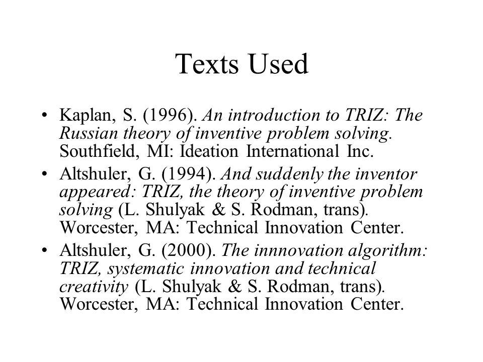 Texts Used Kaplan, S. (1996).