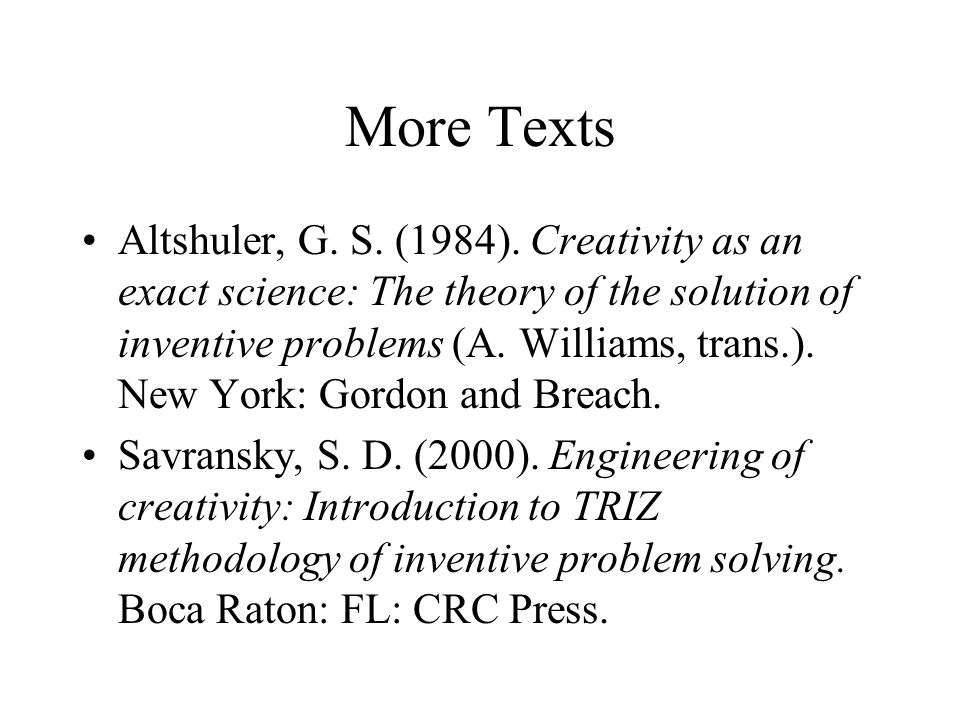 More Texts Altshuler, G. S. (1984).
