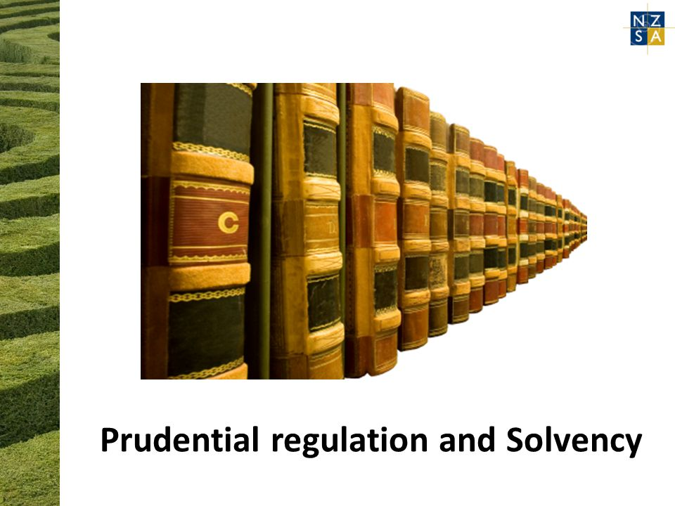 Prudential regulation and Solvency