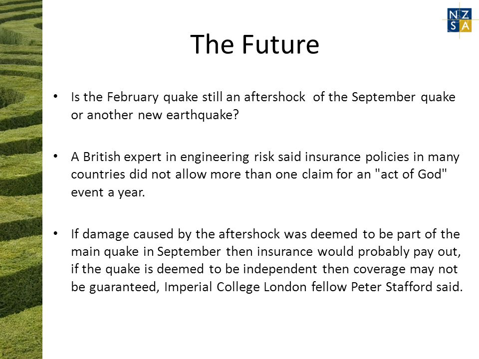 The Future Is the February quake still an aftershock of the September quake or another new earthquake.