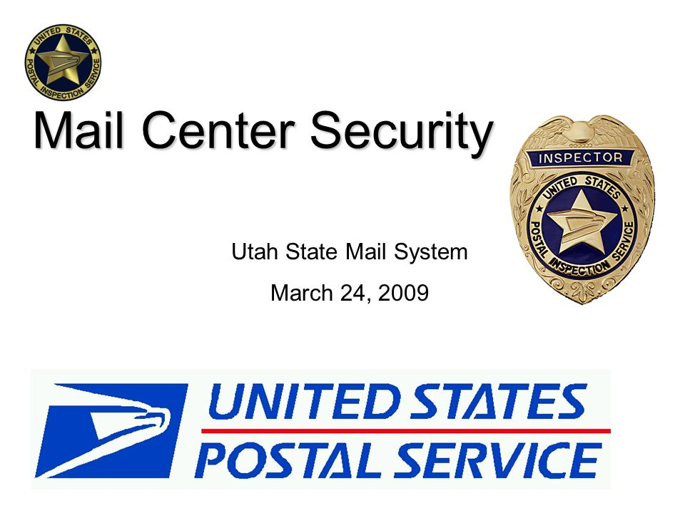 Mail Center Security Utah State Mail System March 24, 2009