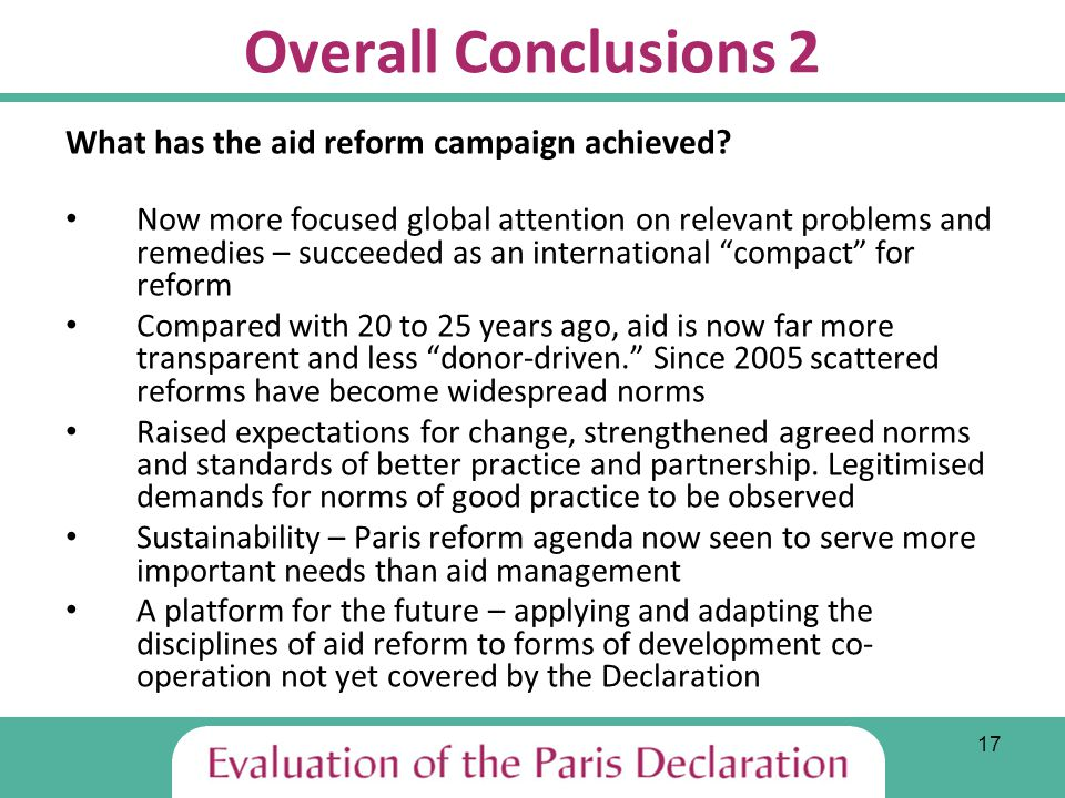 17 Overall Conclusions 2 What has the aid reform campaign achieved.