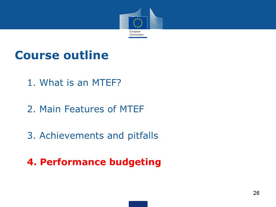Course outline 1.What is an MTEF. 2. Main Features of MTEF 3.