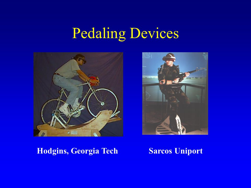 Pedaling Devices Sarcos UniportHodgins, Georgia Tech