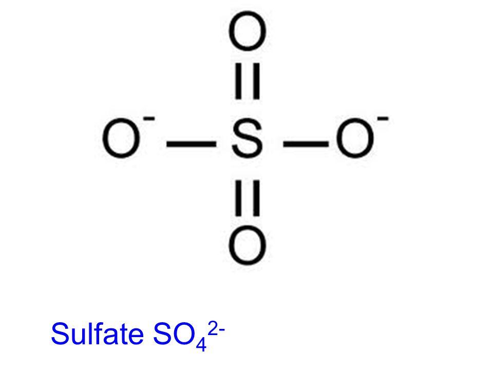 Sulfate SO 4 2-