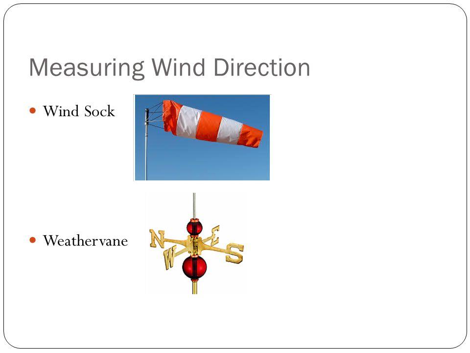 Measuring Wind Direction Wind Sock Weathervane