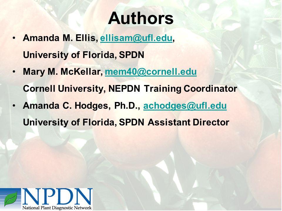 Authors Amanda M. Ellis, ellisam@ufl.edu,ellisam@ufl.edu University of Florida, SPDN Mary M.