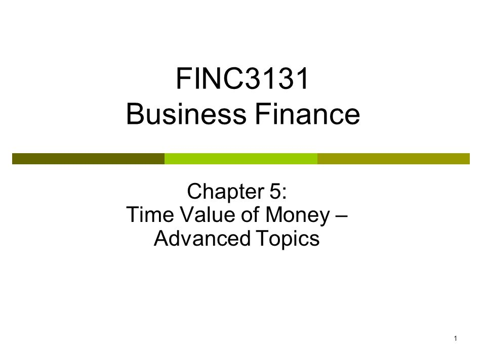 32 Special topics 1.Compounding period is less than 1 year 2.Annuity due 3.Loan amortization