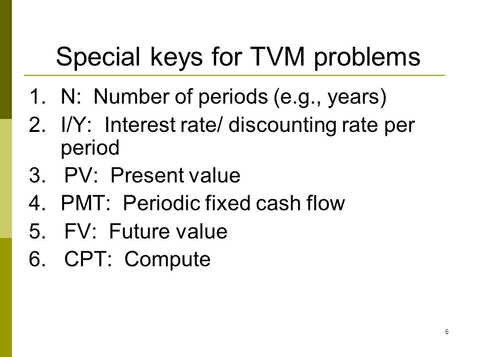 67 Summary 1.TVM problems with multiple periods and multiple cash flows 2.Solving TVM problems using financial calculator and time lines 3.Special topics Compounding period < one year Continuous compounding Annuity due Loan amortization