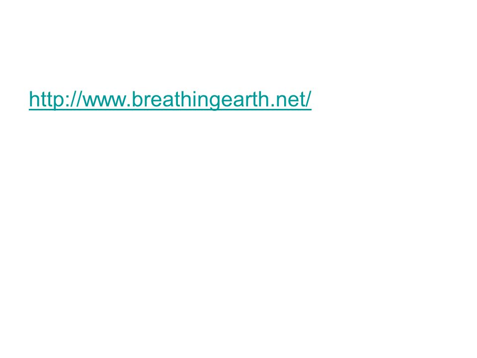 http://www.breathingearth.net/