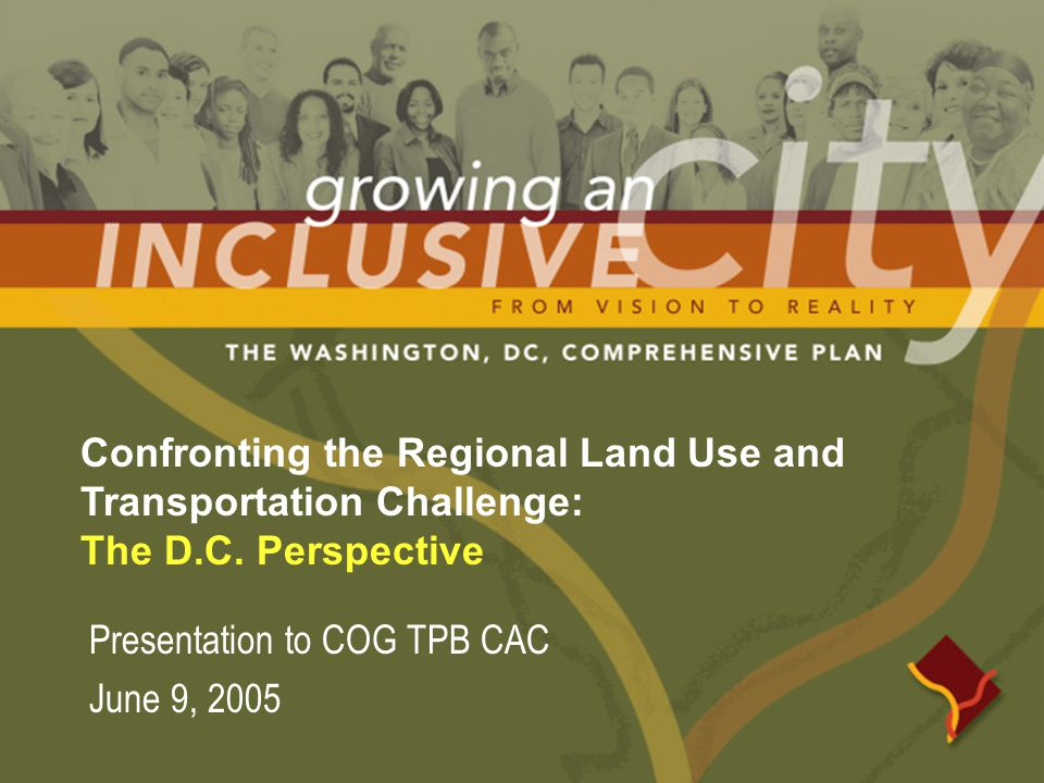 Confronting the Regional Land Use and Transportation Challenge: The D.C.
