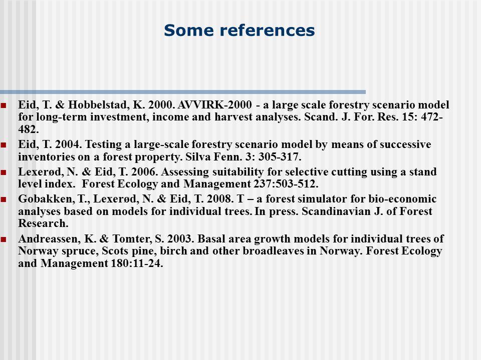 Some references Eid, T. & Hobbelstad, K. 2000.