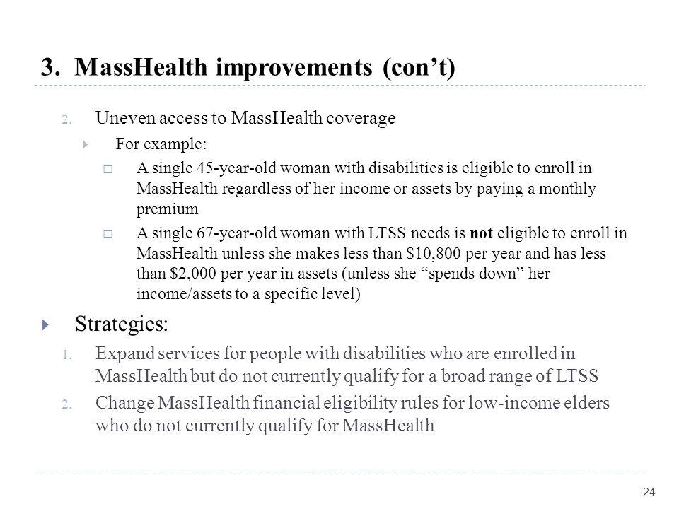 3. MassHealth improvements (con't) 2.