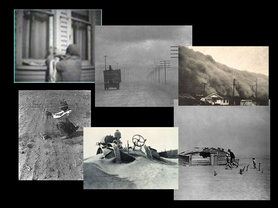 The South Was Buried Crops turned to dust=No food to be sent out Homes buried Fields blown away South in state of emergency Dust Bowl the #1 weather c
