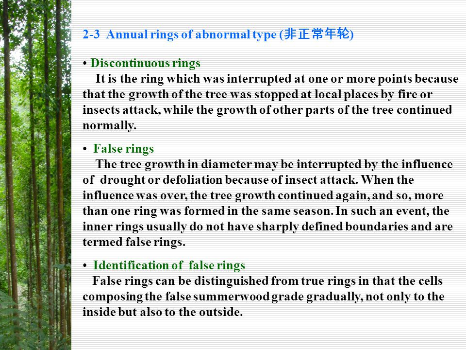 2-4 Annual rings in relation to quality of wood The quality of wood is affected by ring width in most and probably in all tree-species.