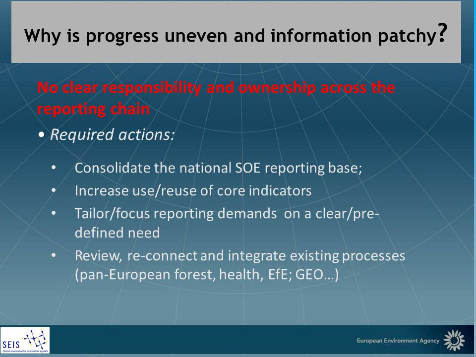 European Environment Agency Why is progress uneven and information patchy .