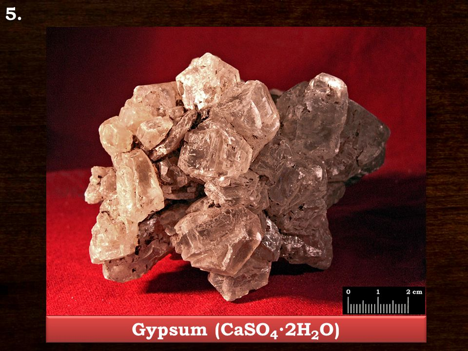 Gypsum – CaSO 4 ∙2H 2 O Class: Sulfates Crystal system: monoclinic Characteristic crystal form: tabular, prismatic Hardness: 1,5 – 2 Cleavage/Fracture: excellent cleavage/conchoidal fracture Colour: colourless, white, grey, yellowish Streak colour: colourless Glance: glassy to pearly lustre Locality: Visonta
