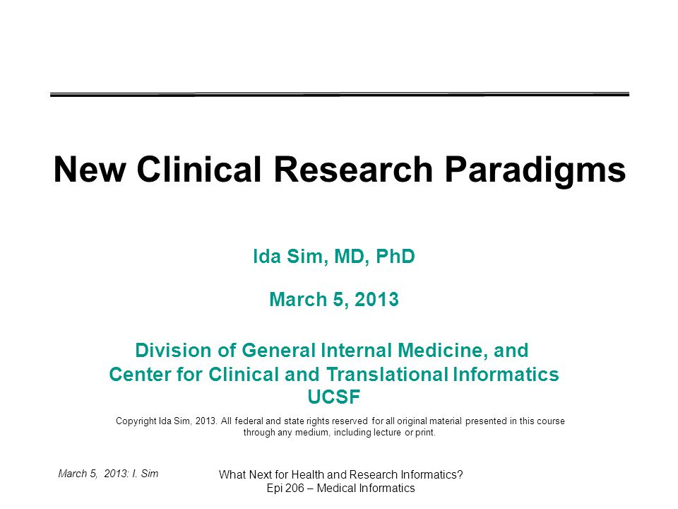 March 5, 2013: I. Sim What Next for Health and Research Informatics.