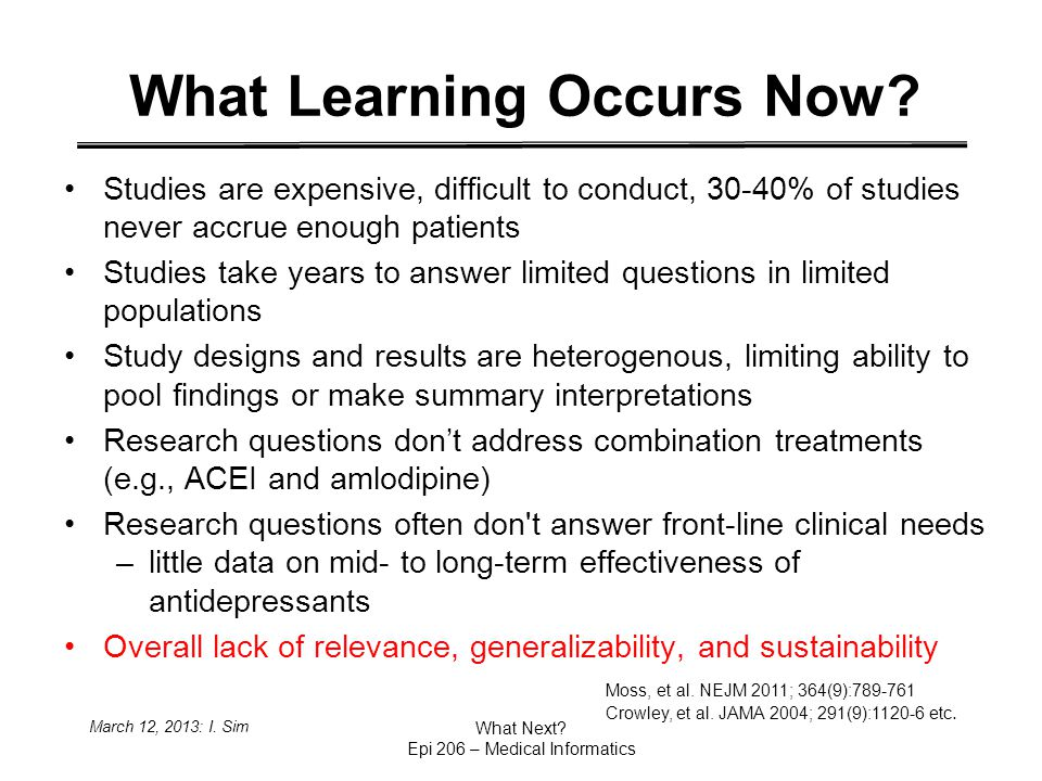 March 12, 2013: I. Sim What Next. Epi 206 – Medical Informatics What Learning Occurs Now.