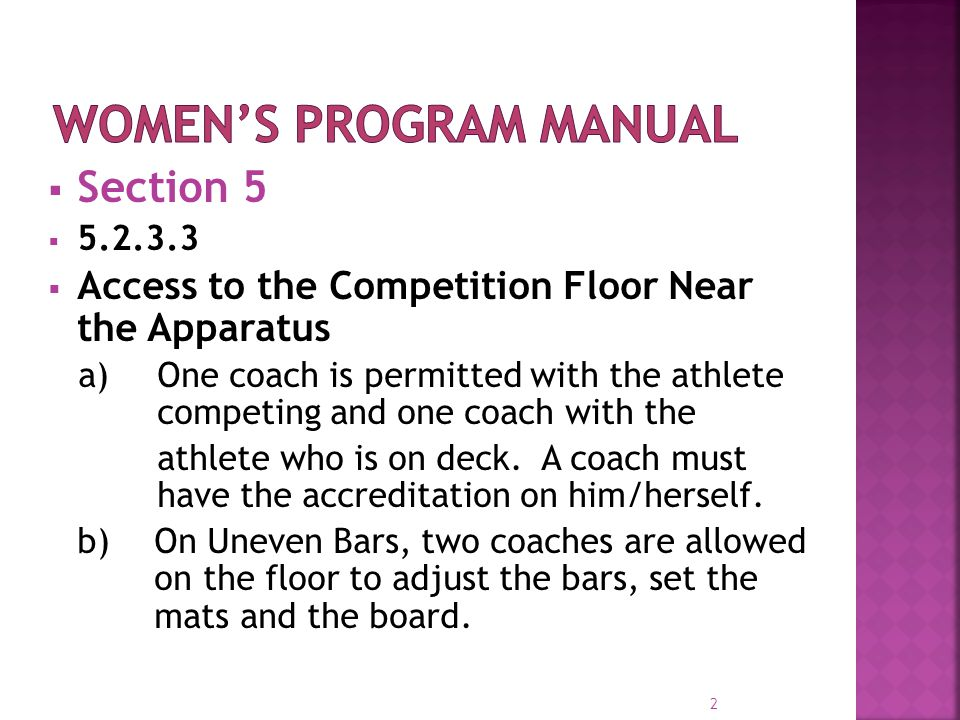 3  ADD c) Once the green light is on: On Vault, one coach is allowed by the table and one by the vault number.