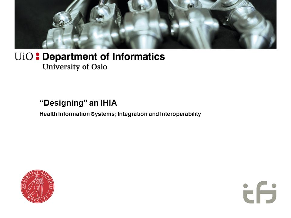 Designing an IHIA Health Information Systems; Integration and Interoperability