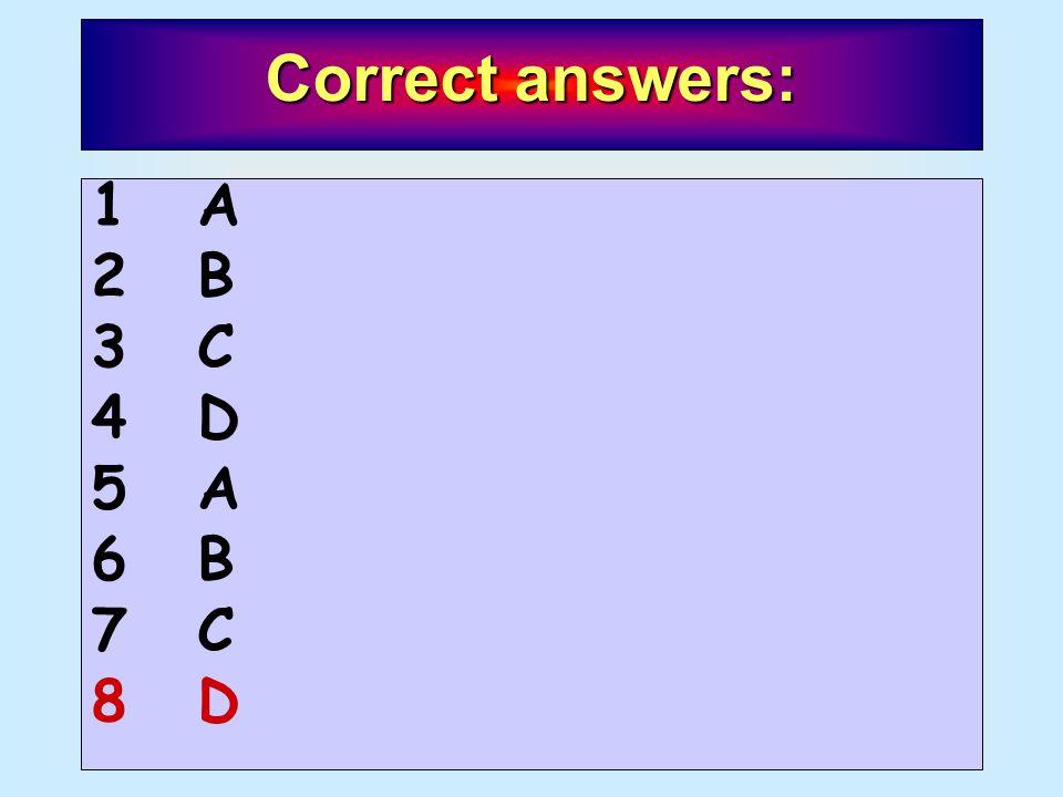 A content-free test Correct answers: 1A1A 2B2B 3C3C 4D4D 5A5A 6B6B 7C7C 8D8D