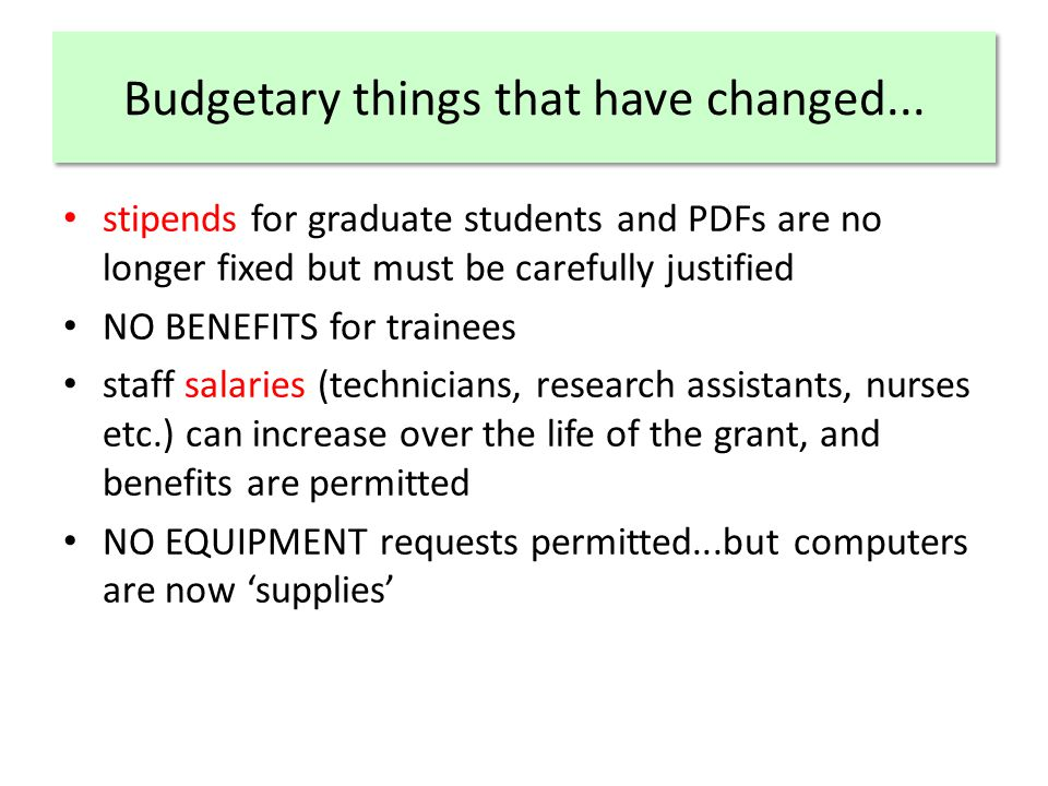 Budgetary things that have changed...