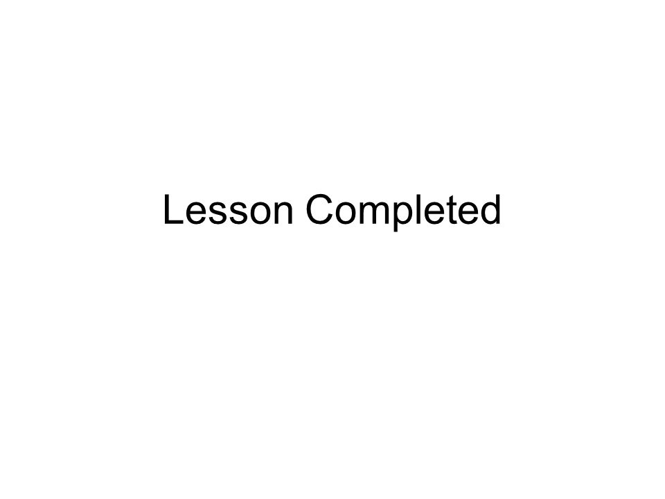 Lesson Completed