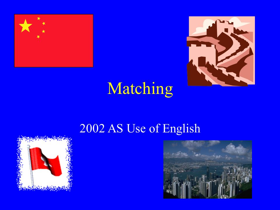 Matching 2002 AS Use of English