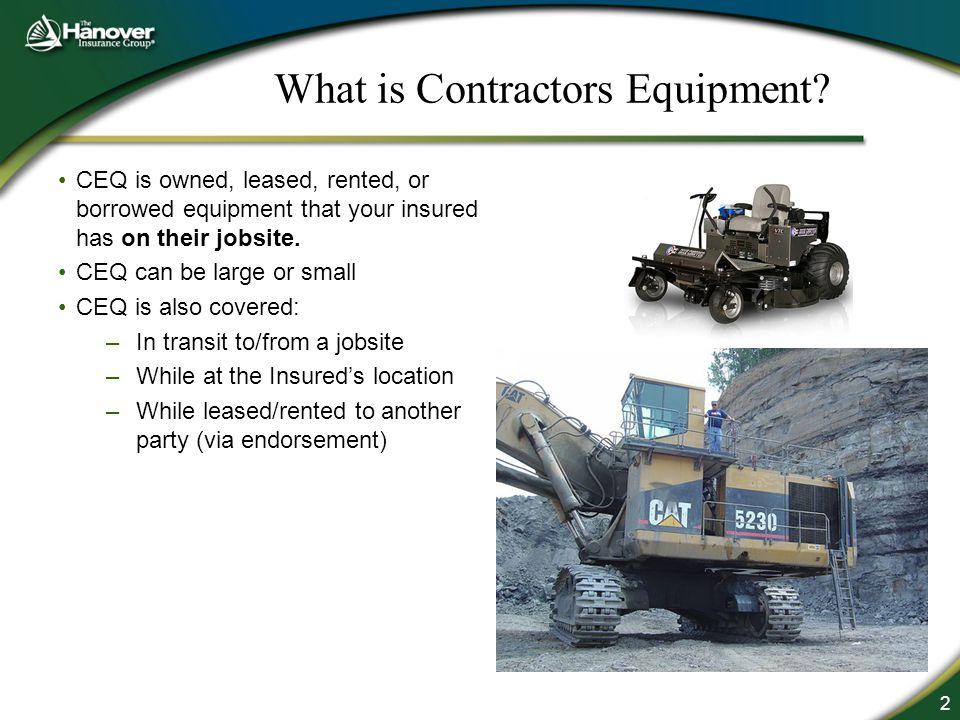 2 What is Contractors Equipment.
