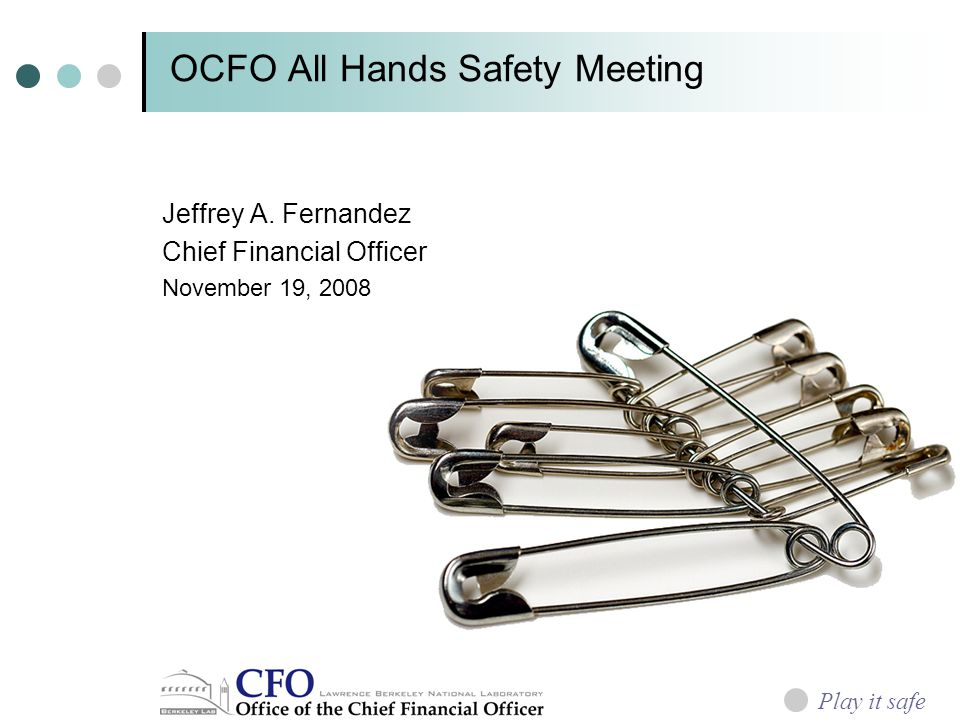 OCFO All Hands Safety Meeting Jeffrey A.