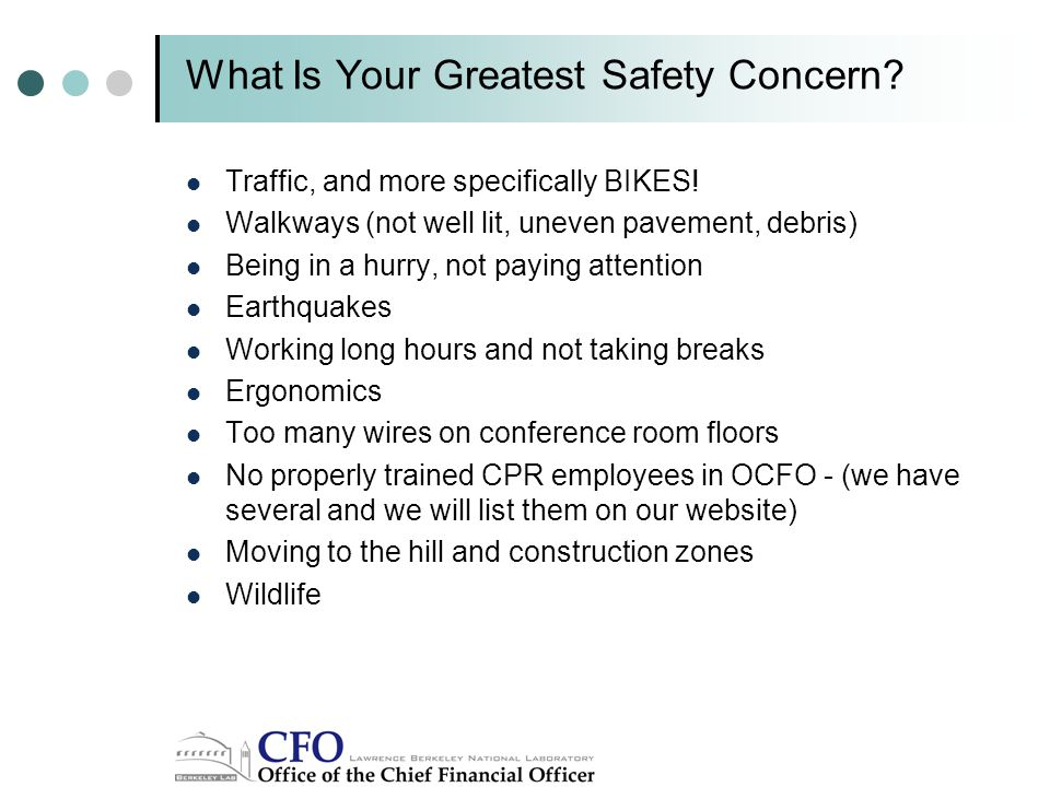 What Is Your Greatest Safety Concern. Traffic, and more specifically BIKES.