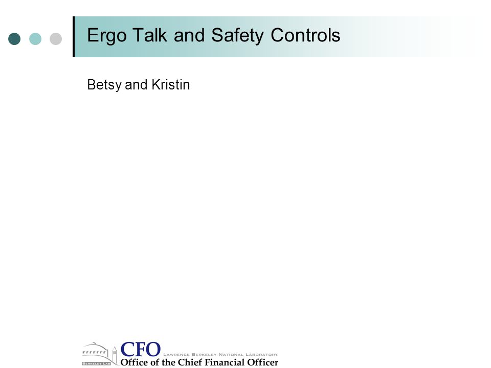 Ergo Talk and Safety Controls Betsy and Kristin