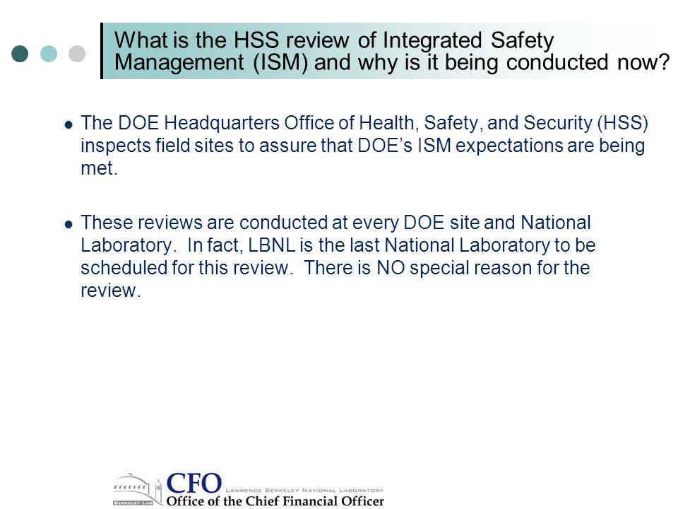 What is the HSS review of Integrated Safety Management (ISM) and why is it being conducted now.
