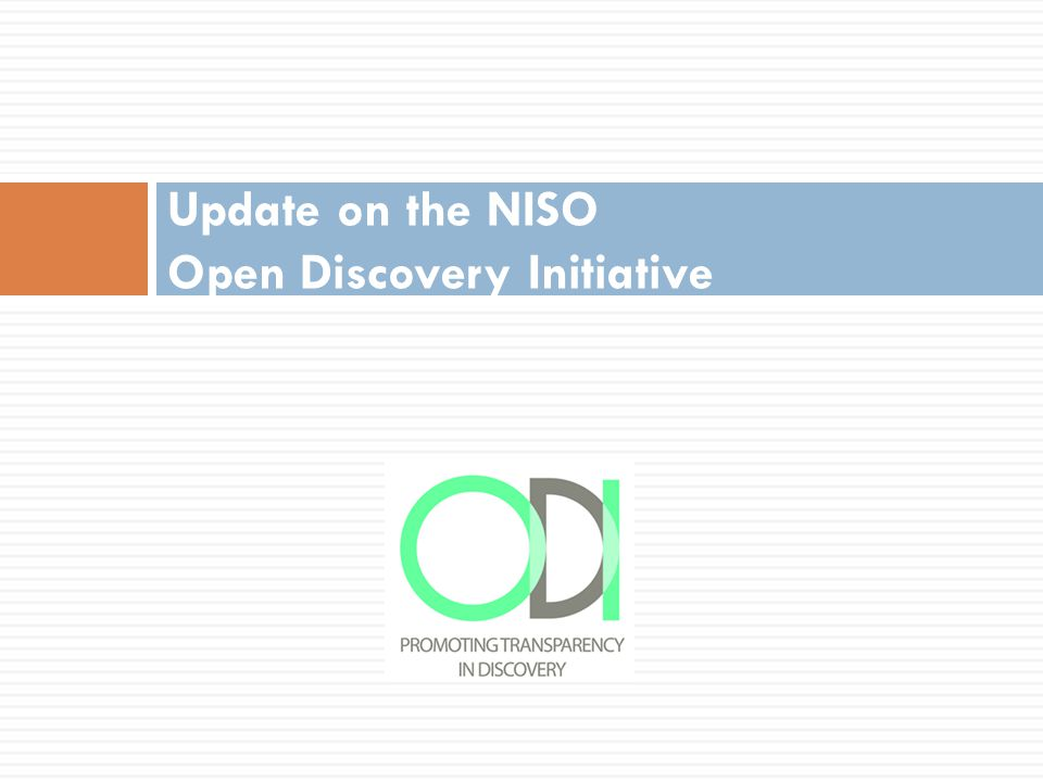 Update on the NISO Open Discovery Initiative