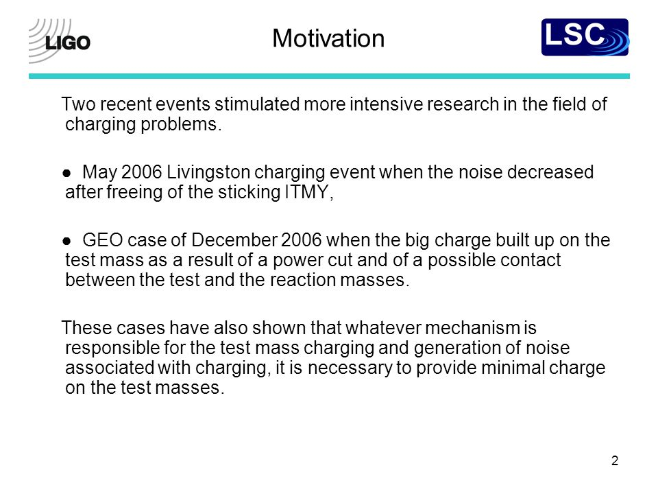 2 Motivation Two recent events stimulated more intensive research in the field of charging problems.
