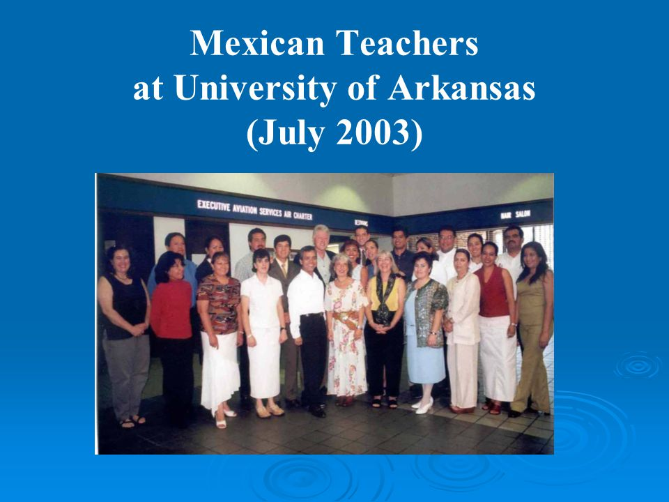 Mexican Teachers at University of Arkansas (July 2003)